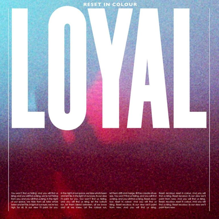 loyal reset in colour lyrics